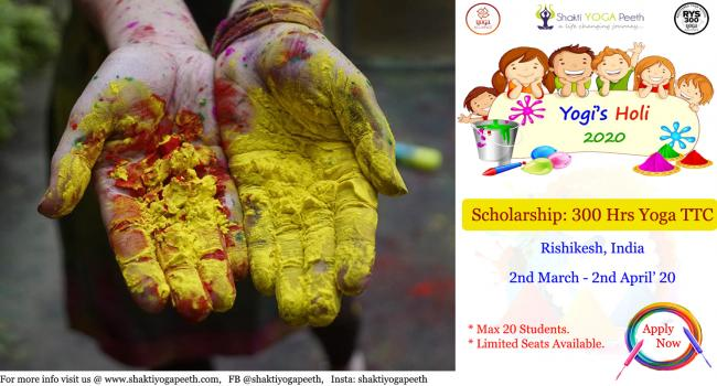 Yoga event Holi 2020 - 300 Hour Yoga Teacher Training Scholarship in Rishikesh India Rishikesh